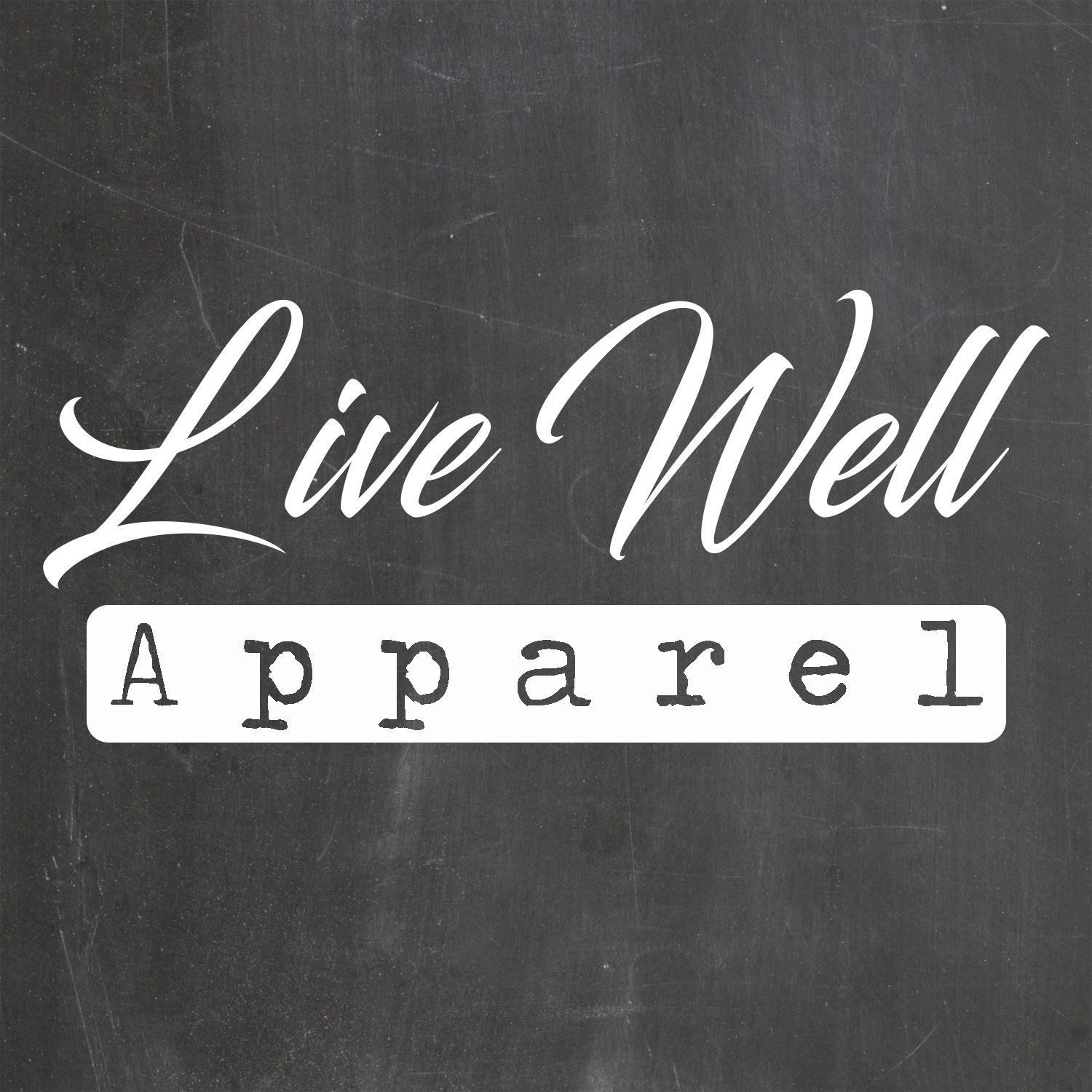 Live Well Apparel